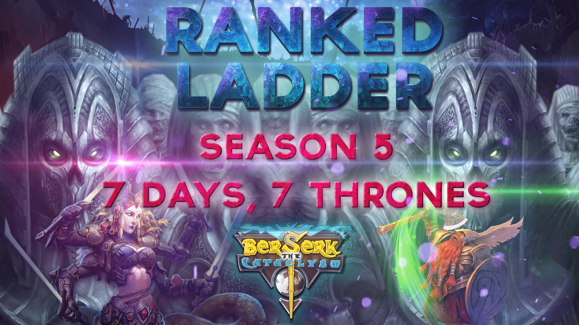 Ranked_LAdder_5_7_Days_7_thronesl.jpg